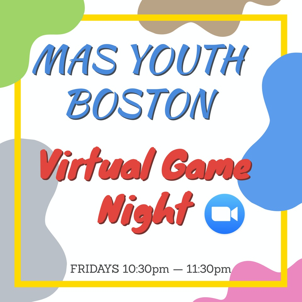 Virtual Game Night With Youth MAS Boston